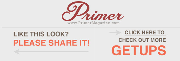 Primer Magazine The Getup