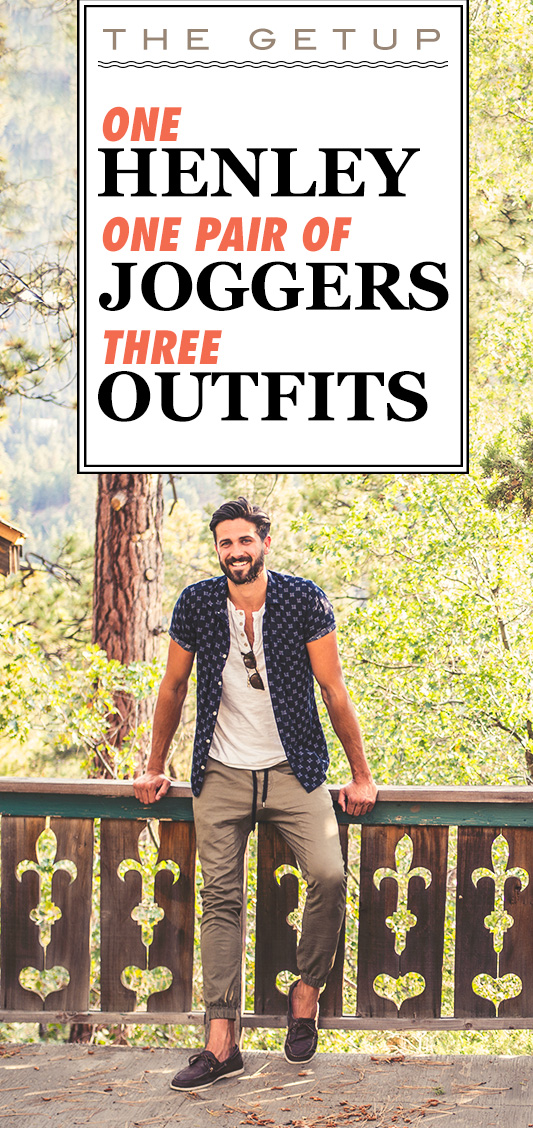 1 Henley, 1 Pair of Joggers, 3 Outfits - Men's Joggers Outfit Inspiration