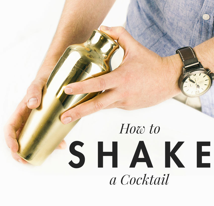 How to shake a cocktail