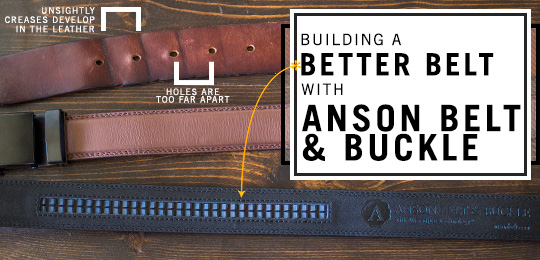 Building a Better Belt with Anson Belt & Buckle