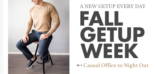 Fall Getup Week: Casual Office to Night Out