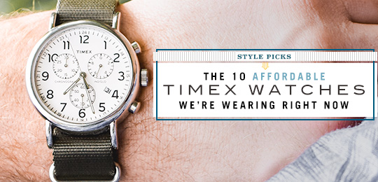 The 10 Affordable Timex Watches We're Wearing Right Now