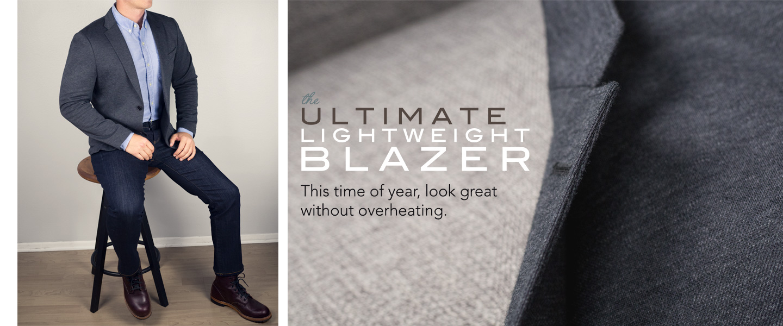 The Ultimate Lightweight Blazer