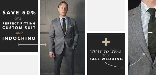 What to Wear to a Fall Wedding + Save 50% On a Perfect Fitting Premium Custom Suit from Indochino