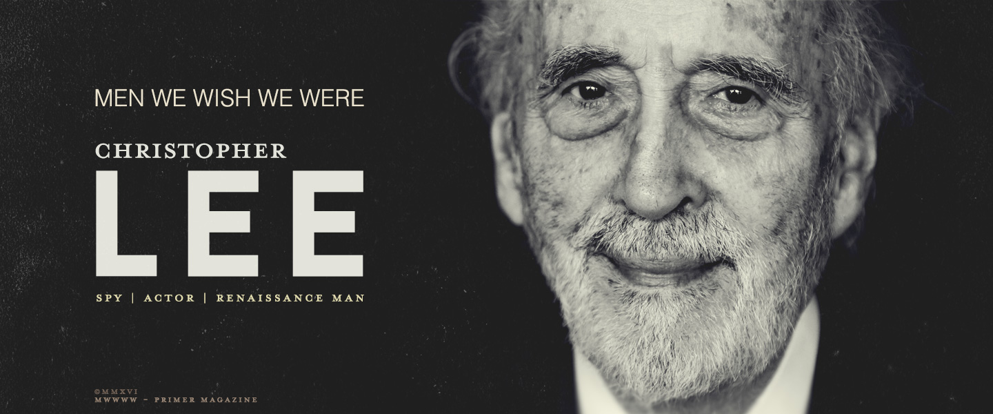 Men We Wish We Were: Christopher Lee