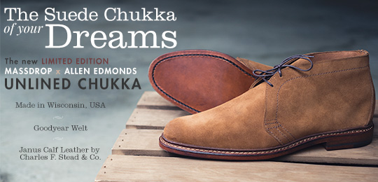 The Suede Chukka of Your Dreams: The New Limited Edition Massdrop x Allen Edmonds Unlined Chukka