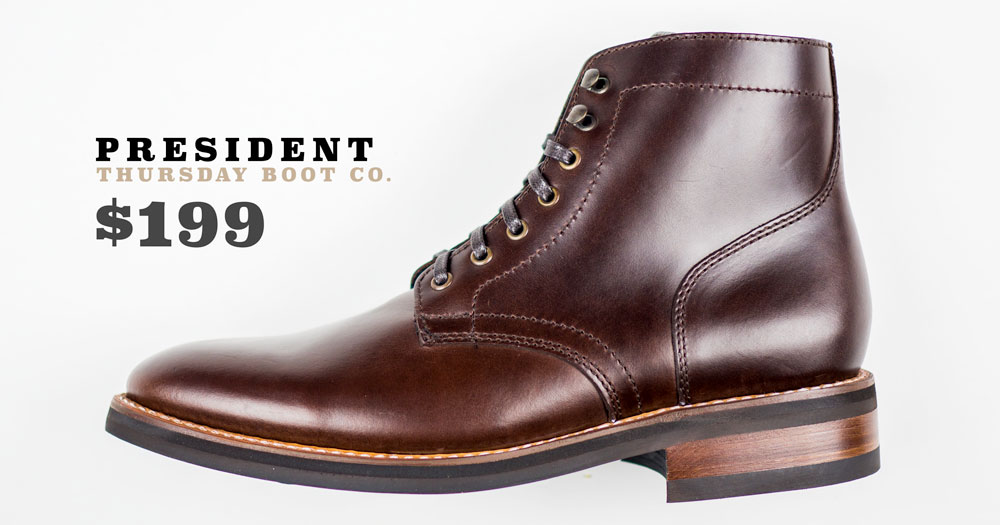 Affordable 1000 Mile Boot Alternative - Thursday Boot Co. President