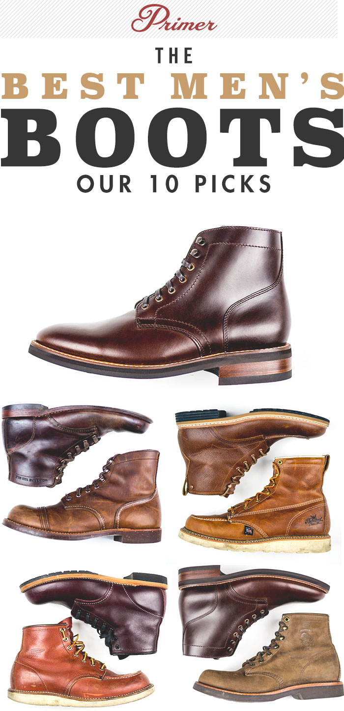 The Best Men's Boots: Primer's 10 Picks