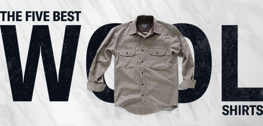 The 5 Best Wool Shirts
