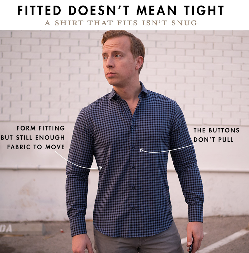 Fitted Doesn't Mean Tight - How a Slim Fit Shirt Should Fit