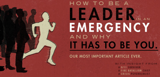How to Be a leader in an emergency and why it has to be you