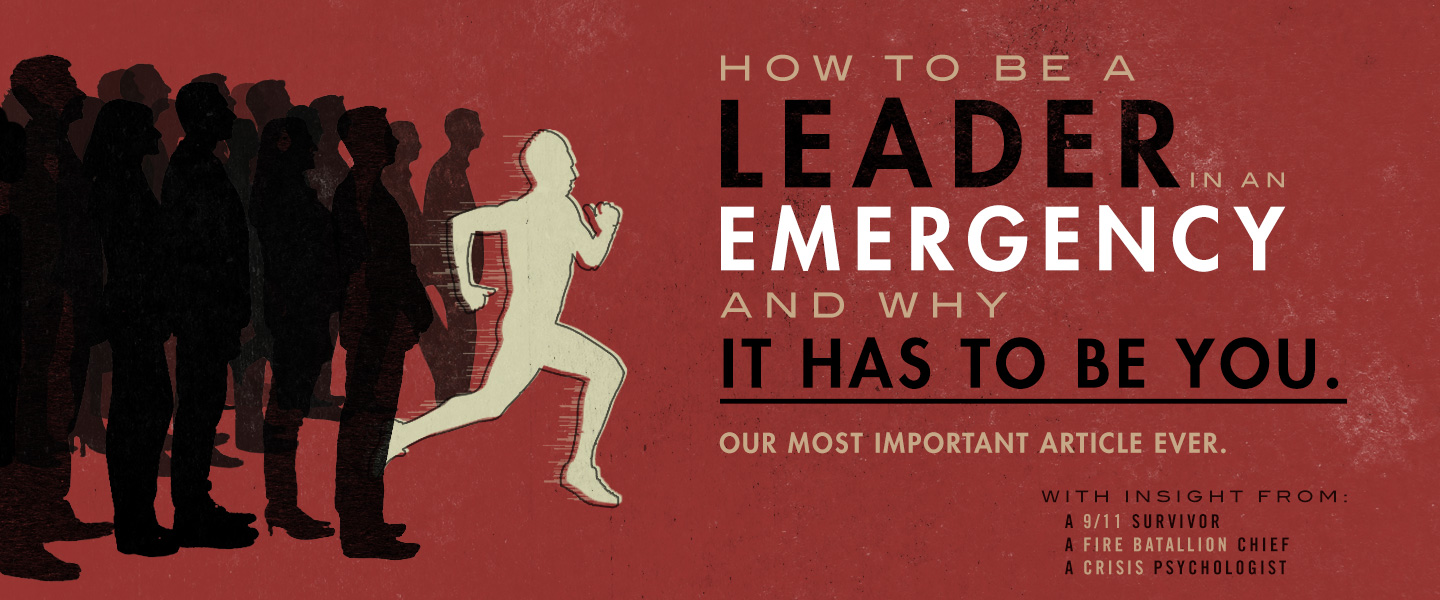 How To Be A Leader In An Emergency – And Why It Has To Be You