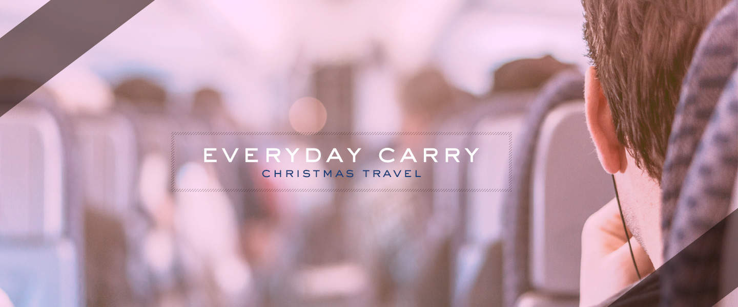 everyday-carry_christmas-travel_wide