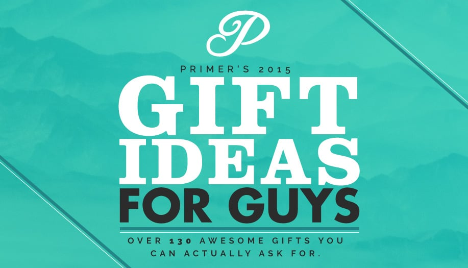 gift ideas for guys 2015 header
