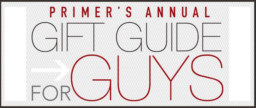 gift guide for guys header 2013