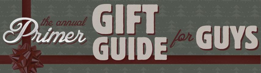 gift guide for guys header 2011