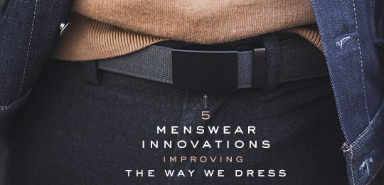 5 Tech-Savvy Menswear Innovations Improving the Way We Dress