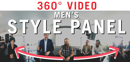 360° Video! Men's Style Panel with Andrew