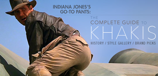 Indiana Jones wearing khaki pants - Complete Guide to Khakis