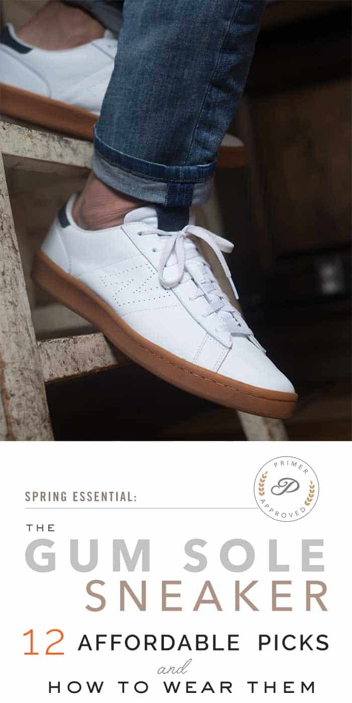 watch 546b9 fb70a Gum Sole Sneakers: Our 12 Handsome Picks & How to Wear Them ...