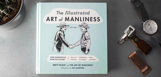 The Illustrated Art of Manliness is an Awesome, Fun Guide to a Better Life