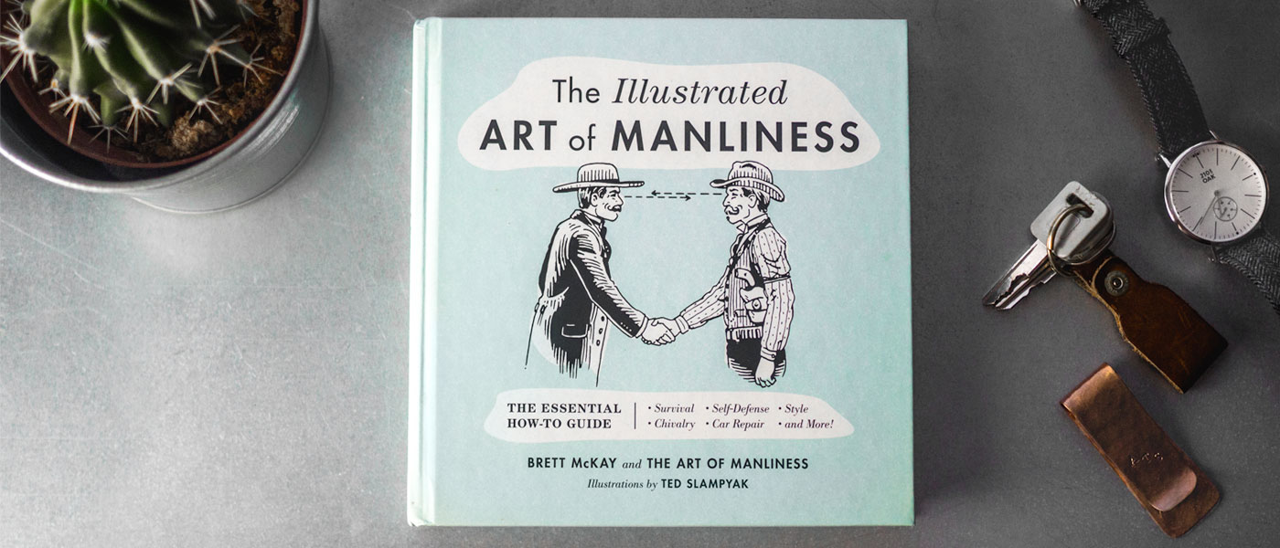 Art of Manliness Illustrated book