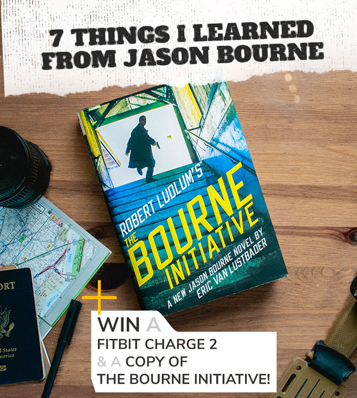 7 Things I Learned from Superspy Jasone Bourne + Win a Fitbit Charge 2 and a Copy of The Bourne Initiative