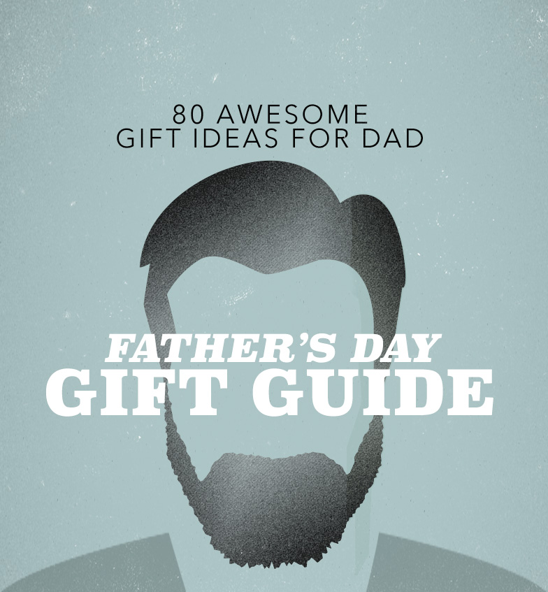 Father S Day Gift Guide Gadgets Books: 80 Awesome Gift Ideas For Dad
