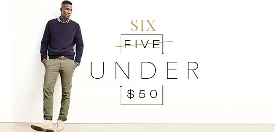 Six Under $50 – July