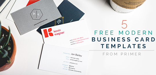 5 Free Modern Business Card Templates + Why Business Cards are Even More Critical in the Digital Age