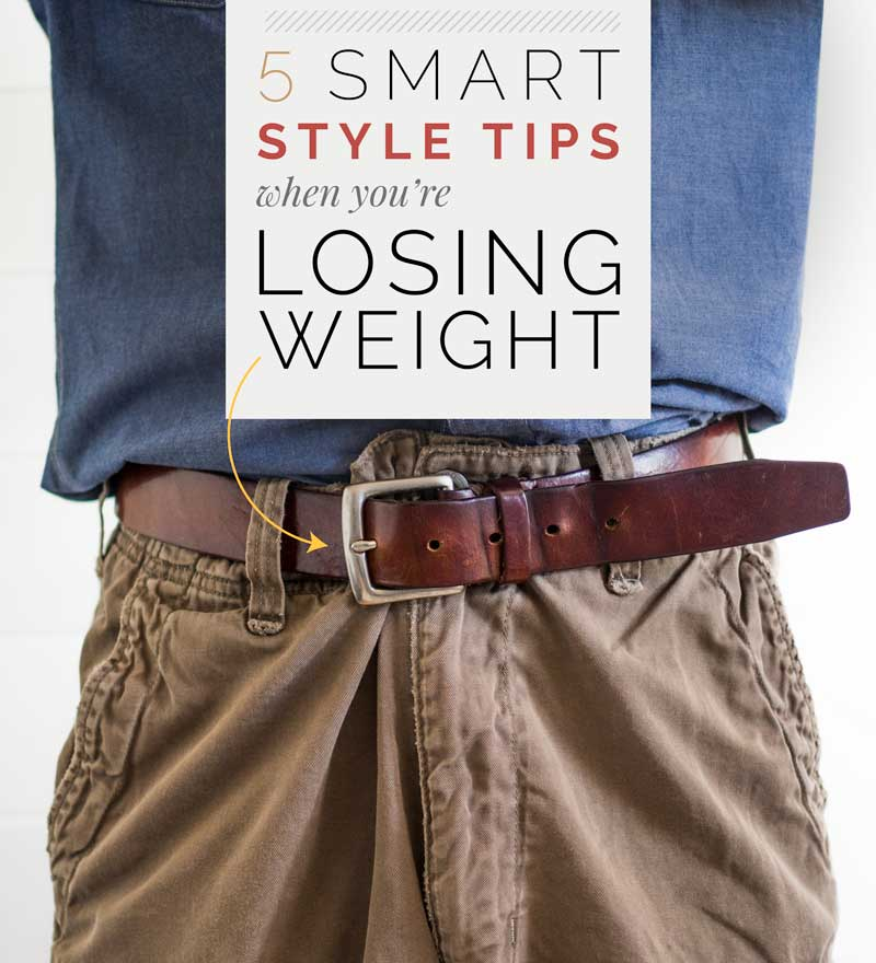 5 Smart Style Tips When You're Losing Weight