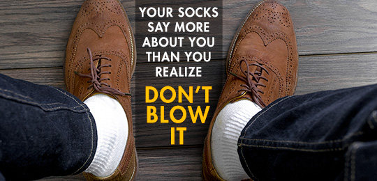 Your Socks Say More About You Than You Realize: Don't Blow It