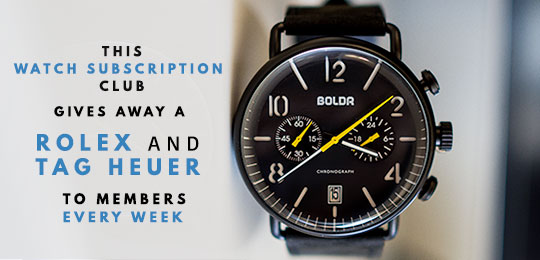 This Watch Subscription Club Gives Away a Rolex and Tag Heuer to Members Every Week + Save 10%