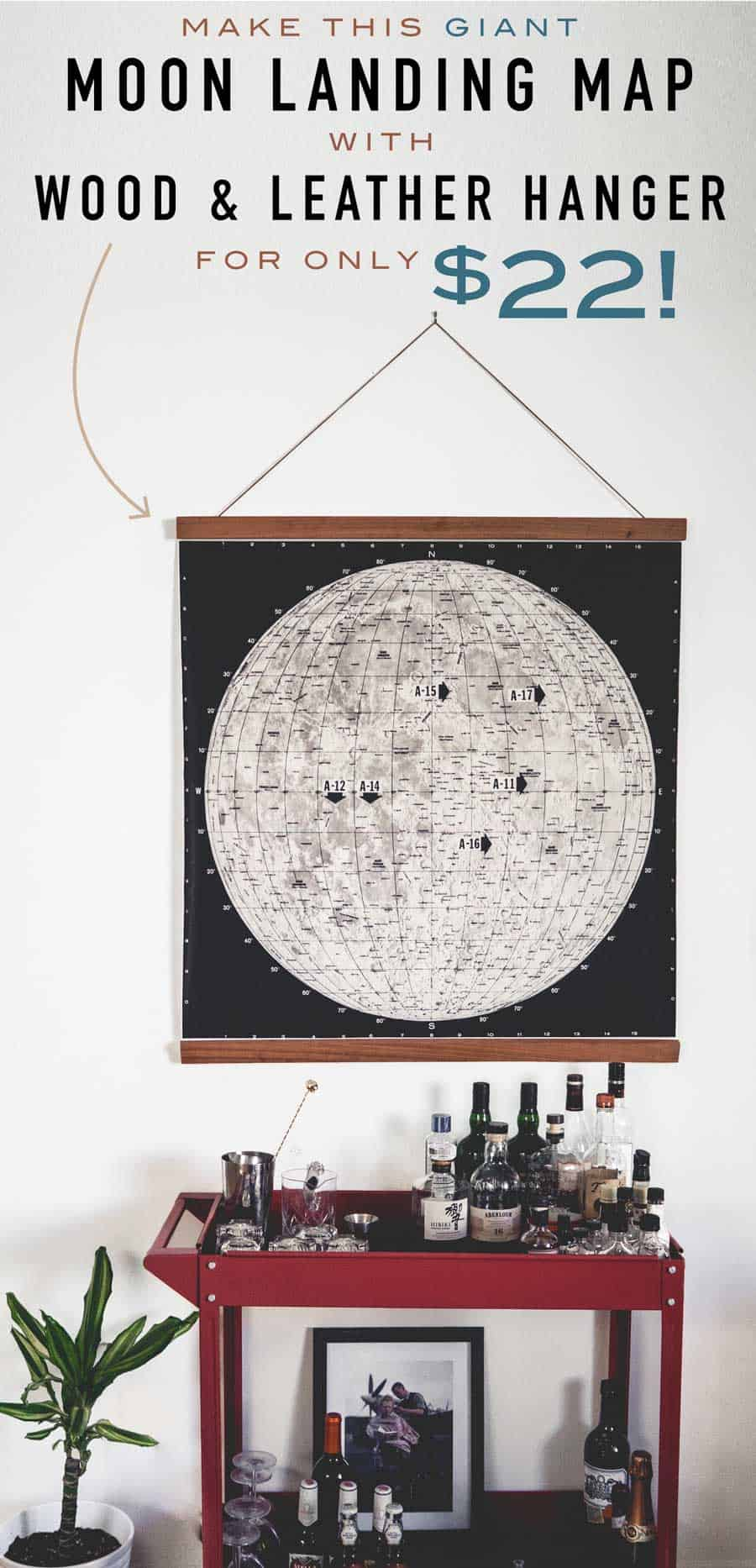 Make This Giant Moon Landing Map with Wood & Leather Hanger for Only $22! Easy DIY Frame