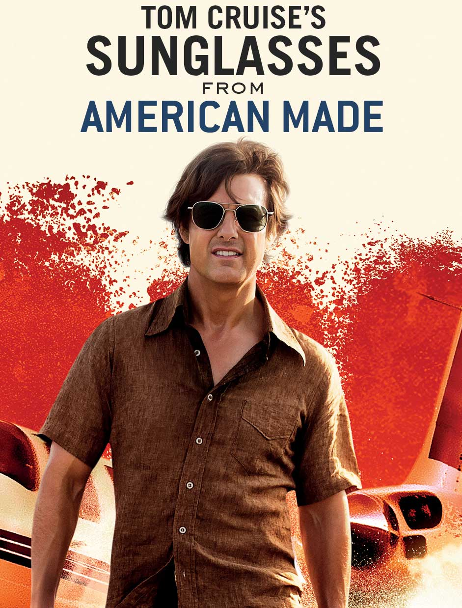 b0fcec96f3 Tom Cruise s Sunglasses in American Made