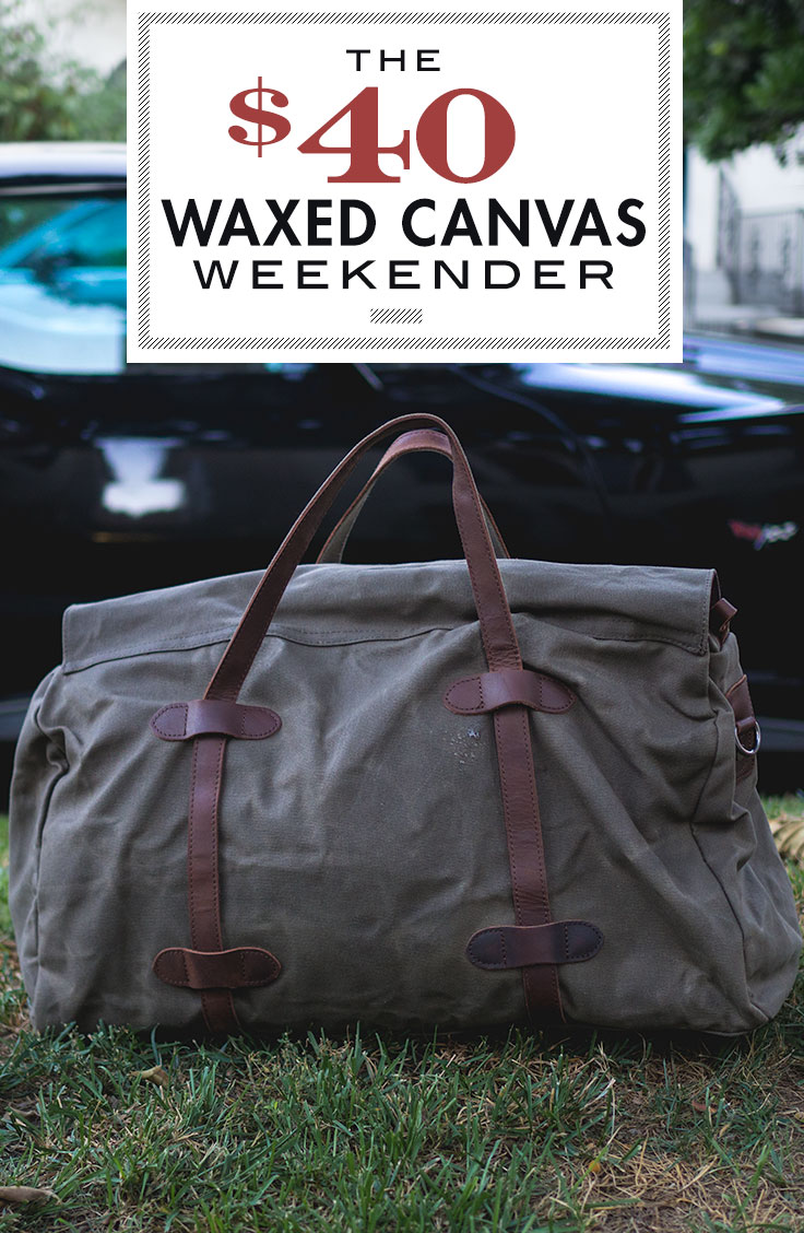The $40 Waxed Canvas Weekender