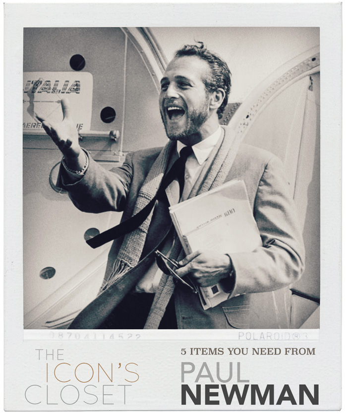 Paul Newman: The Icon's Closet - 5 Items You Need