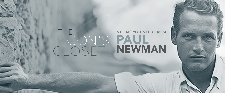 The Icon's Closet: Paul Newman