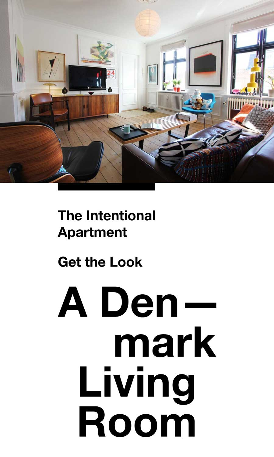 The Intentional Apartment: Get the Look   A Denmark Living Room