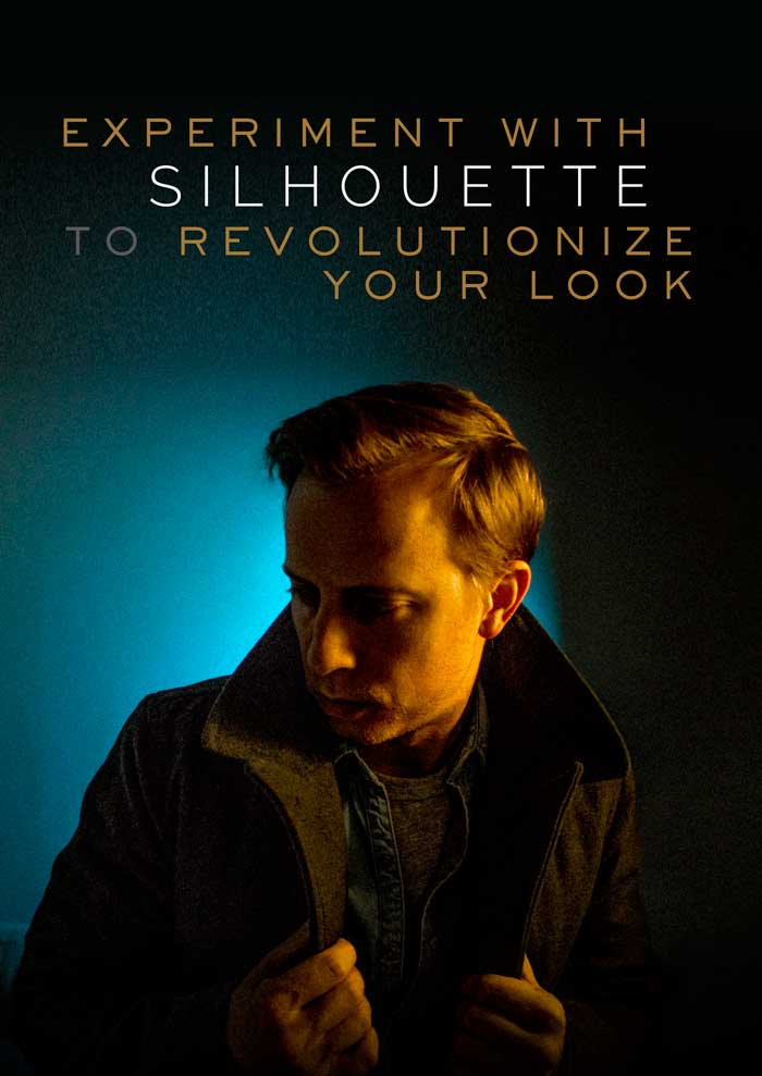 Experiment With Silhouette to Revolutionize Your Look