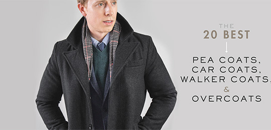 The 20 Best Men's Pea Coats, Car Coats, Walker Coats, and Overcoats