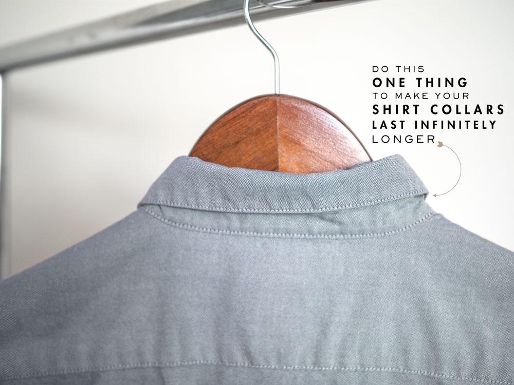 how to make shirt collars last longer