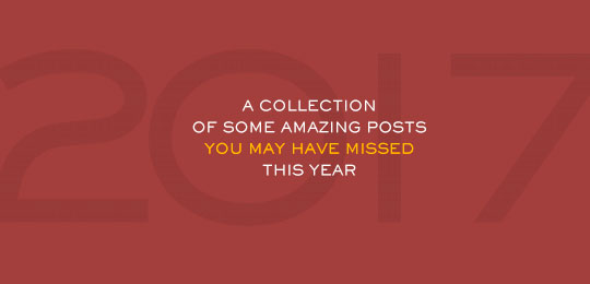 A Collection of Some Amazing Posts You May Have Missed This Year