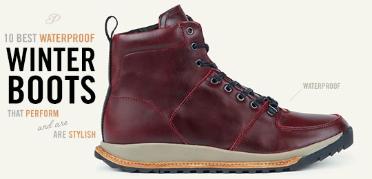 10 Waterproof Winter Boot Picks To Beat The Bomb Cyclone