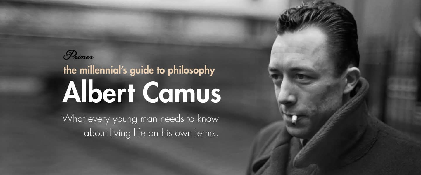 The Millennial's Guide to Philosophy: Camus