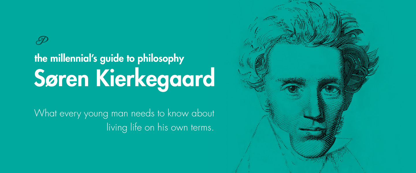 The Millennial's Guide to Philosophy: Kierkegaard
