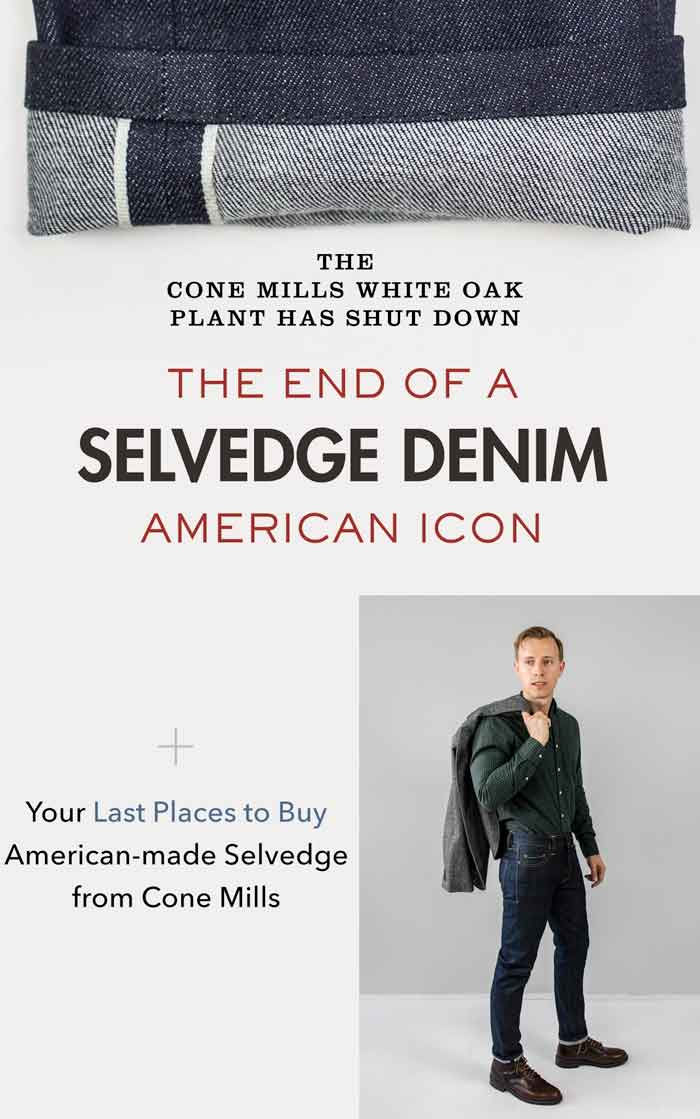 Where you can still buy the last remaining American-made selvedge denim from Cone Mills White Oak