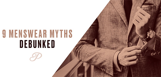 9 Menswear Myths Debunked