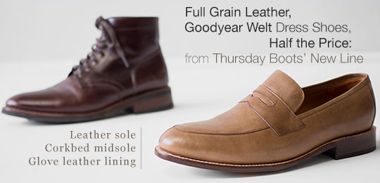 Today Only: $80 Full Grain Leather, Goodyear Welt Dress Shoes from Thursday Boots' New Line