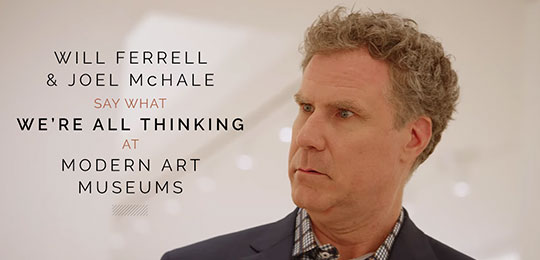 Will Ferrell and Joel McHale Say What We're All Thinking At Modern Art Museums